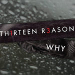13 Reasons Why é renovada para a 2ª temporada